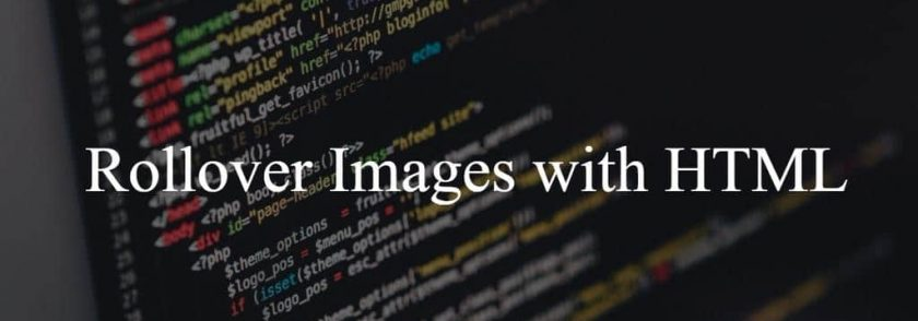 HTML Tips and Tricks: Rollover Images with HTML