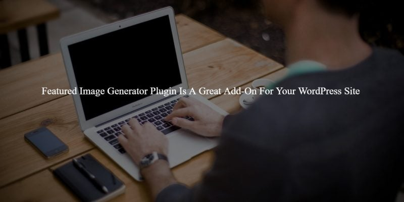Featured Image Generator Plugin
